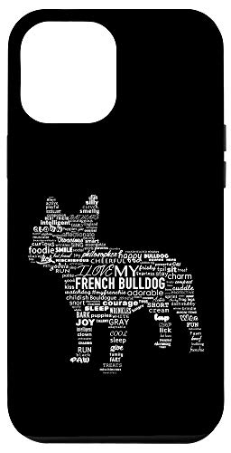 iPhone 12 Pro Max Fun French Bulldog Words Design Frenchie Love Case