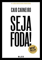 Seja Foda Feliz Otimista Determinado e Abundante (Em Portugues do Brasil)