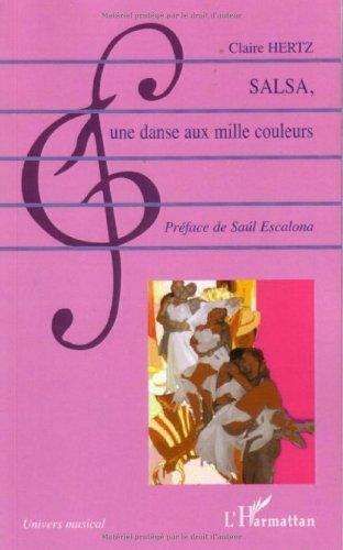 Salsa : Une danse aux mille couleurs (Univers musical)