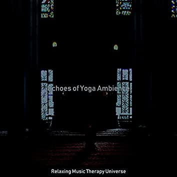 Echoes of Yoga Ambience
