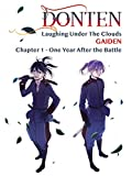 Donten: Laughing Under The Clouds - Gaiden: Chapter 1 - One Year After the Battle