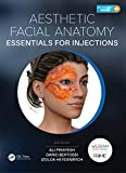 Aesthetic Facial Anatomy Essentials for Injections (The PRIME Series) (English Edition)