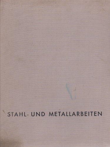 Stahl- und Metallarbeiten Schmiedearbeiten Kunst
