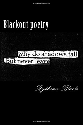 Blackout poetry: Poetic Therapy (Volume 1)