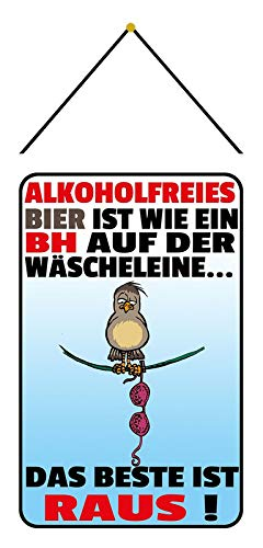Blechschild 20x30cm gewölbt mit Kordel gewölbt Alkoholfreis Bier Das Beste ist Raus Spruch Deko Geschenk Schild