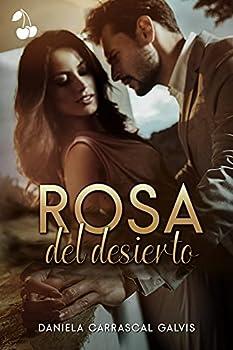 Rosa del desierto  Spanish Edition