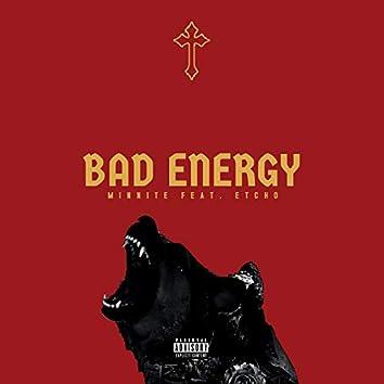 Bad Energy (feat. Etcho)