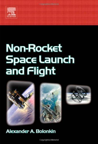 Non-Rocket Space Launch and Flight (English Edition)