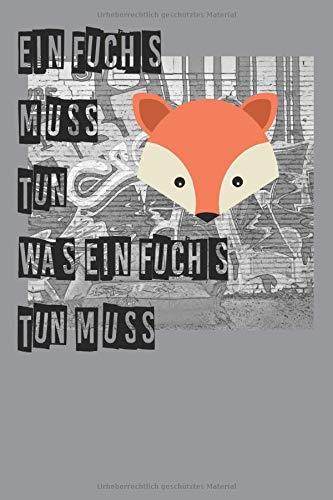 Notizbuch: Fuchs Spruch Notizbuch 120 Seiten