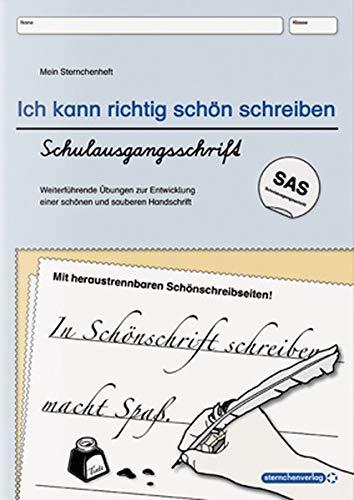 Ich kann richtig schön schreiben - Schulausgangsschrift SAS: Mein Sternchenheft: Weiterführende Übungen zur Entwicklung einer schönen und sauberen Handschrift