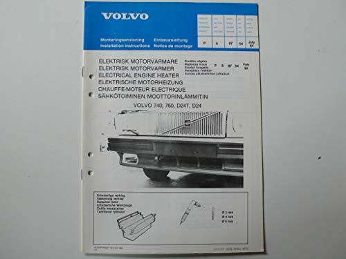 Volvo 740, 760, D24T, D24 Einbauanleitung – Elektrische Motorheizung – Original