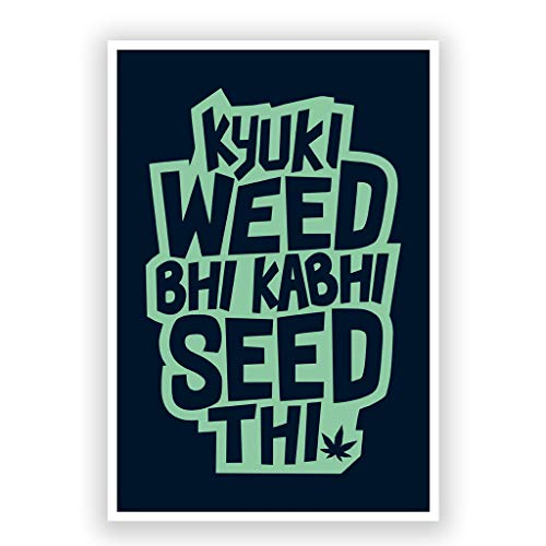 Postermonk - Weed Motivational Wall Art Poster 12 x 18 Inch