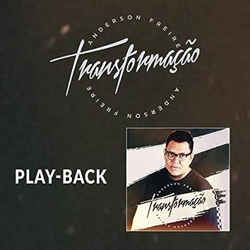 Transformação (Playback)