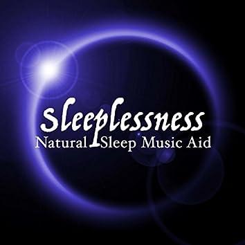 Sleeplessness - Natural Sleep Music Aid