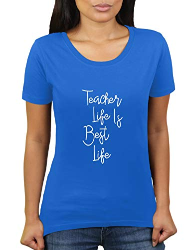 KaterLikoli Teacher Life is Best Life - Camiseta de manga corta para mujer azul real XXL