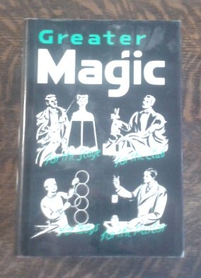 Greater Magic: A Practical Treatise on Modern Magic