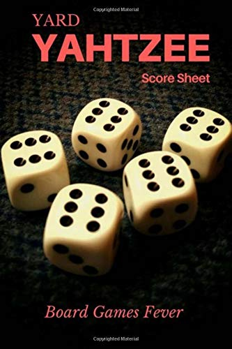 Yard Yahtzee Score Sheet: Ultimate Score Sheet of Yahtzee Dice Games, Pocket Size, 6x9 inch, 100 pages