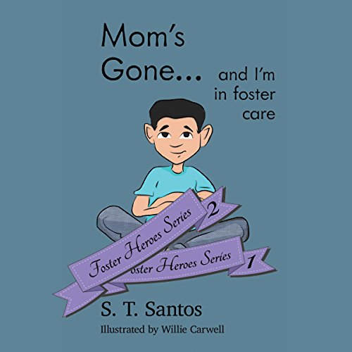 Mom's Gone...and I'm in Foster Care audiobook cover art