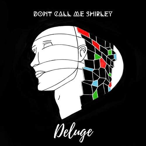 Don't Call Me Shirley