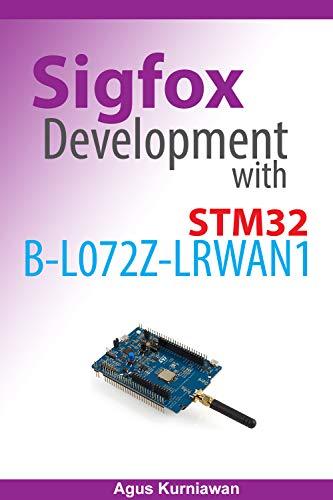 Sigfox Development with STM32 B-L072Z-LRWAN1