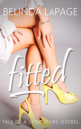 Fitted: Tale of a Shoe Store Jezebel (Dorm Room Dares Book 9) (English Edition)