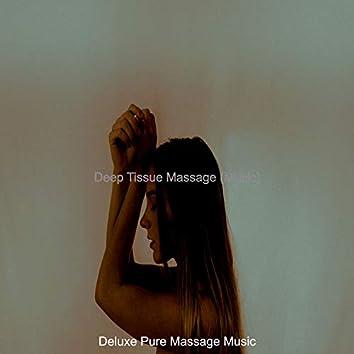 Deep Tissue Massage (Music)