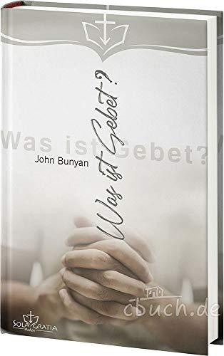 Was ist Gebet? von Gerhard Hilliger