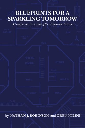 Blueprints for a Sparkling Tomorrow: Thoughts on Reclaiming the American Dream