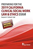 Preparing for the 2019 California Clinical Social Work Law & Ethics Exam