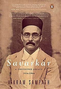 Savarkar (Part 2): A Contested Legacy, 1924-1966 (English Edition) par [Vikram Sampath]