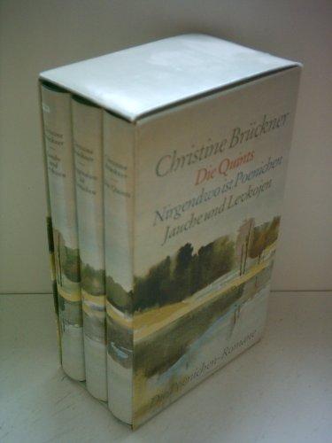 Christine Brückner: Die Quints / Nirgendwo ist Poenichen / Jauche und Levkojen - Die Poenichen Romane [ 3 Romane in einer Box ] [hardcover]
