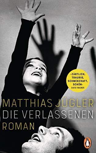 Buchseite und Rezensionen zu 'Die Verlassenen: Roman' von Matthias Jügler