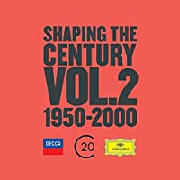 Shaping the Century Vol 2
