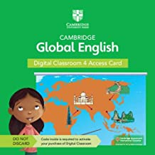 Cambridge Global English Digital Classroom 4 Access Card (1 Year Site Licence): For Cambridge Primary and Lower Secondary ...