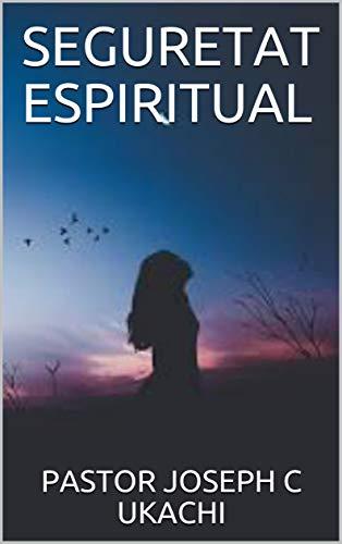 SEGURETAT ESPIRITUAL (Catalan Edition)