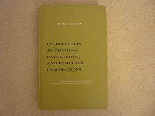 Introduction to chemical engineering and computer calculations (Prentice-Hall international series in the physical and chemical engineering sciences)