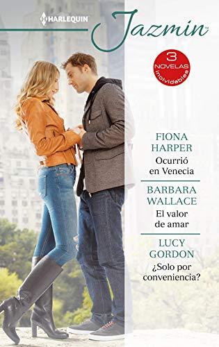 Ocurrió en Venecia – El valor de amar – ¿Solo por conveniencia? (Ómnibus Jazmín)