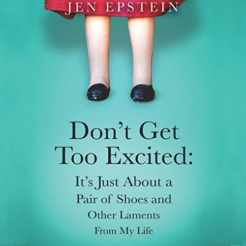 Don't Get Too Excited cover art