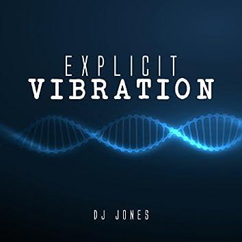 Explicit Vibration