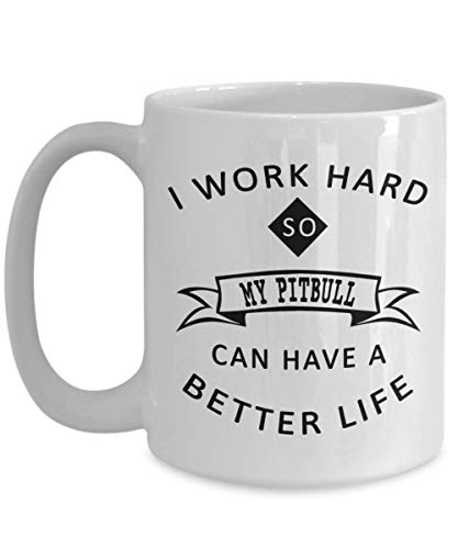 N / A Lustige Pitbull Kaffeetasse Ich arbeite hart Pitbull Mom Geschenk für Pitbull Liebhaber