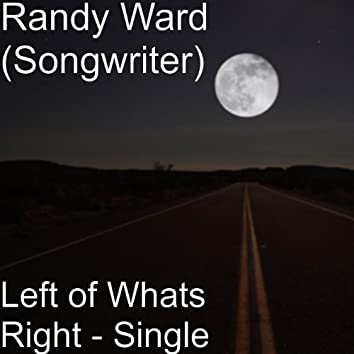 Left of Whats Right - Single