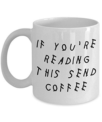Drake Gefühle myfavegift Drizzy Champagner Papi Wenn Sie 're Reading This Senden Coffee 313ml Kaffee Tasse Cup Geschenke für DRAKE Lover