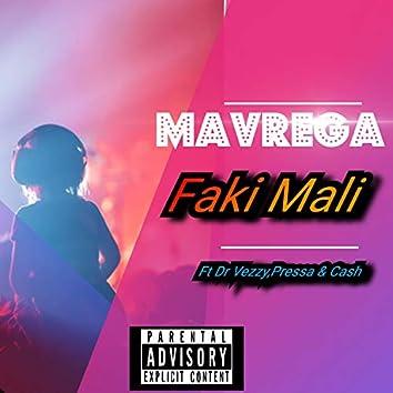 Faki Mali (feat. Dr Veezy, Pressa & Cash)