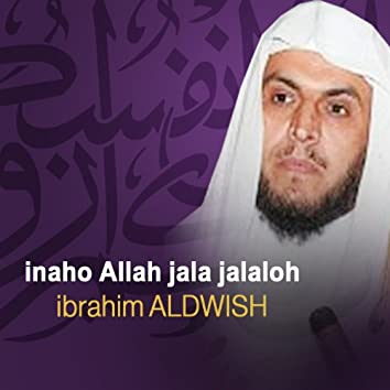 Inaho allah jala jalaloh (Quran - Coran - Islam)