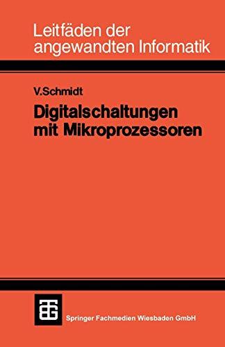 Digitalschaltungen mit Mikroprozessoren (XLeitfäden der angewandten Informatik, 2, Band 2)
