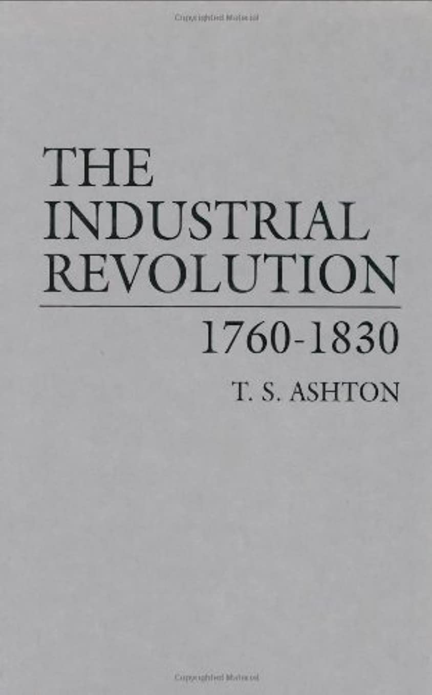 気怠い最も回転するThe Industrial Revolution, 1760-1830 (English Edition)