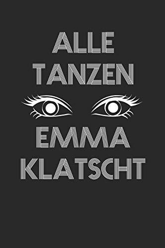 Alle Tanzen Emma Klatscht: Drogen Notizbuch / Tagebuch / Heft mit Karierten Seiten. Notizheft mit Weißen Karo Seiten, Malbuch, Journal, Sketchbuch, Planer für Termine oder To-Do-Liste.