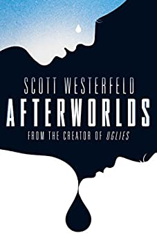 Afterworlds by [Scott Westerfeld]