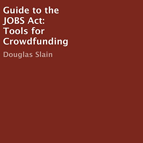 Guide to the JOBS Act: Tools for Crowdfunding Titelbild