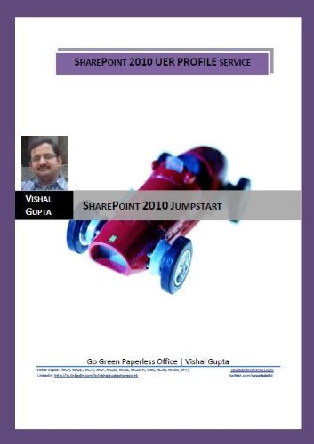 SharePoint 2010 User Profile Service (SharePoint 2010 JumpStart) (English Edition)